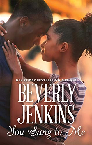 You Sang to Me Beverly Jenkins