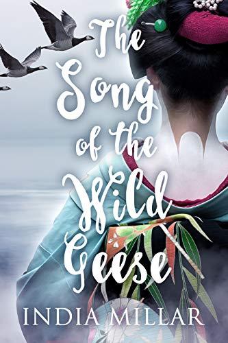 The Song of the Wild Geese India Millar