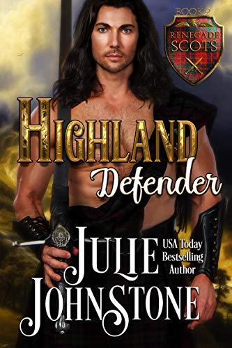 Highland Defender (Renegade Scots #2) Julie Johnstone