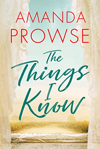 The Things I Know  Amanda Prowse