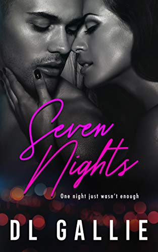 Seven Nights DL Gallie