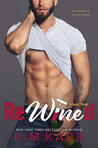 ReWined: Volume 3 Kim Karr