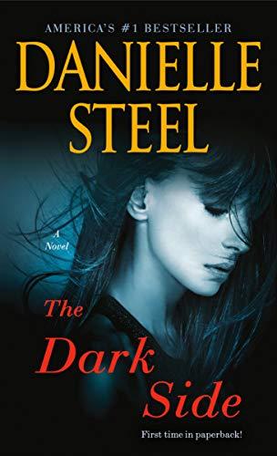 The Dark Side: A Novel  Danielle Steel