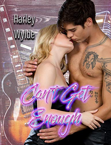 Can't Get Eough Harley Wilde