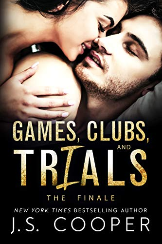 Games, Clubs, & Trials: The Finale J. S. Cooper