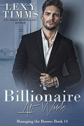 Billionaire at Work Lexy Timms