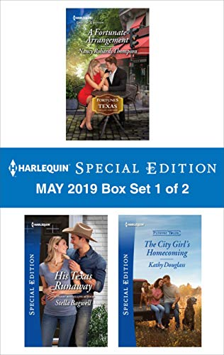 Harlequin Special Edition May 2019 - Box Set 1 of 2 (The Fortunes of Texas: The Lost Fortunes)  Nancy Robards Thompson, Stella Bagwell, Kathy Douglass