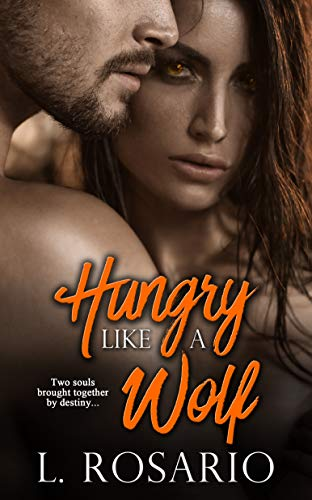 Hungry Like a Wolf L. Rosario