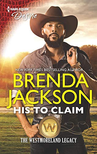 His to Claim (The Westmoreland Legacy) Brenda Jackson