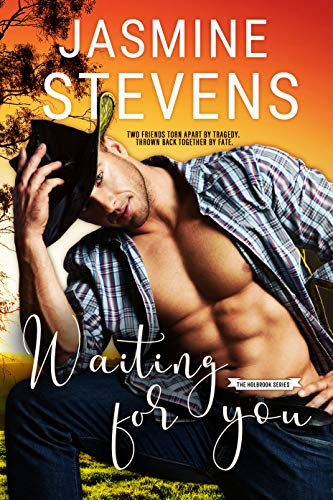 Waiting for You (The Holbrook Series #1) Jasmine Stevens