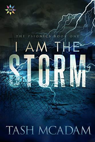 I Am The Storm Tash McAdam