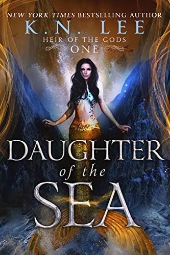 Daughter of the Sea (Heir of the Gods Book 1) KN Lee