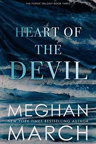 Heart of the Devil (Forge Trilogy Book 3)  Meghan March