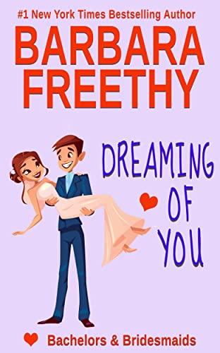 Dreaming of You Barbara Freethy