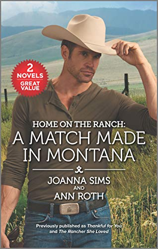 Home on the Ranch: A Match Made in Montana  Joanna Sims and Ann Roth