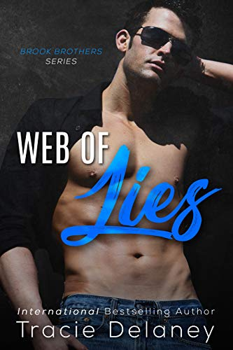 Web of Lies (A Brook Brothers Novel Book 4) Tracie Delaney