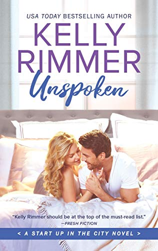 Unspoken (Start Up in the City Book 2) Kelly Rimmer