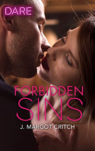 Forbidden Sins (Sin City Brotherhood)  J. Margot Critch