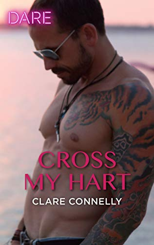 Cross My Hart (The Notorious Harts)  Clare Connelly