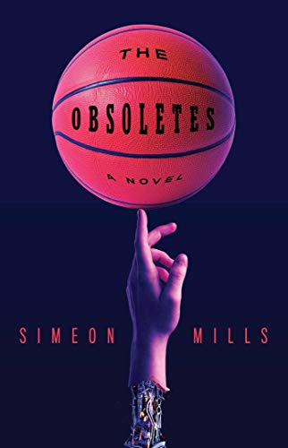 The Obsoletes: A Novel  Simeon Mills