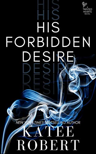 His Forbidden Desire (Island of Ys Book 1) Katee Robert