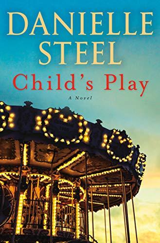 Child's Play: A Novel  Danielle Steel