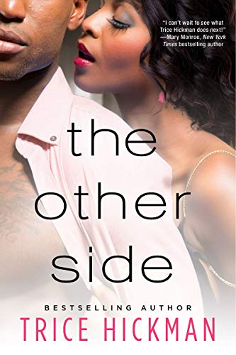 The Other Side  Trice Hickman
