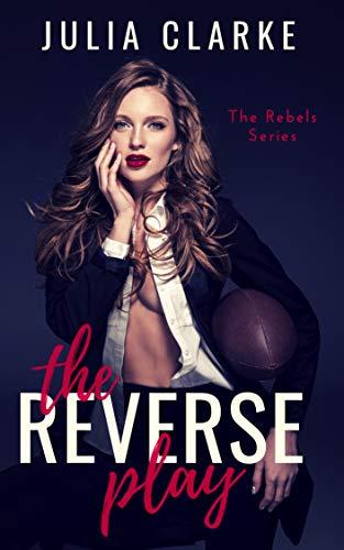The Reverse Play Julia Clarke