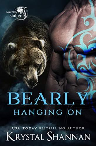 Bearly Hanging On  Krystal Shannan