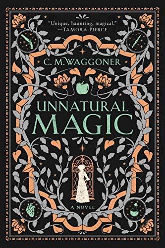 Unnatural Magic  C. M. Waggoner