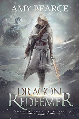 Draon Redeemer (World of Aluvia #3) Amy Bearce
