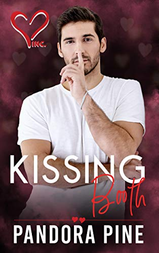 Kissing Booth (Valentine's Inc #7) Pandora Pine
