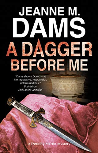 A Dagger Before Me (A Dorothy Martin Mystery Book 21) Jeanne M. Dams