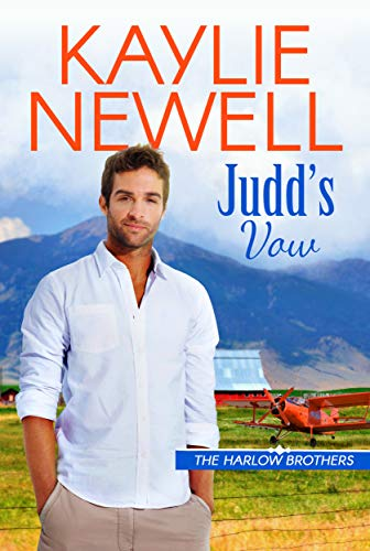 Judd's Vow (The Harlow Brothers #3) Kaylie Newell
