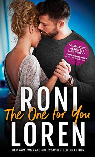 The One for You (The Ones Who Got Away Book 4)  Roni Loren