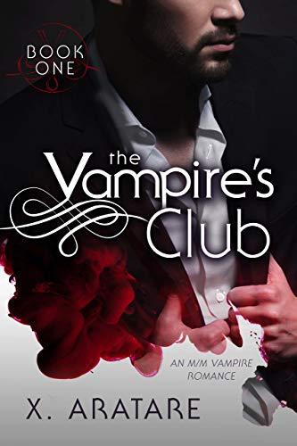 The Vampire's Club (An M/M Vampire Romance)  X. Aratare