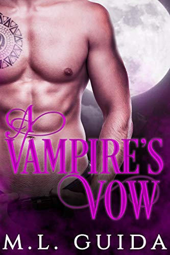 A Vampire's Vow (Vampires on Holiday #3) ML Guida