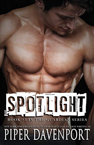 Spotlight (Guardians Book 3) Piper Davenport