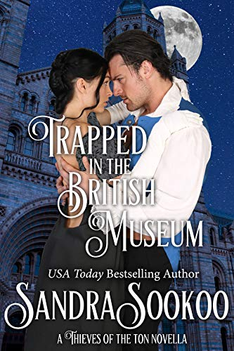 Trapped in the British Museum (Thieves of the Ton Book 7)  Sandra Sookoo