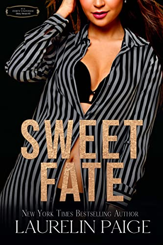 Sweet Fate (Dirty Sweet Book 2)  Laurelin Paige
