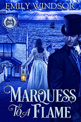 Marquess to a Flame (Rules of the Rogue #3) Emily Windsor