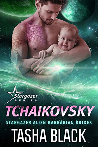 Tchaikovsky: Stargazer Alien Barbarian Brides #3  Tasha Black