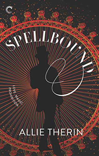 Spellbound (Magic in Manhattan Book 1)  Allie Therin