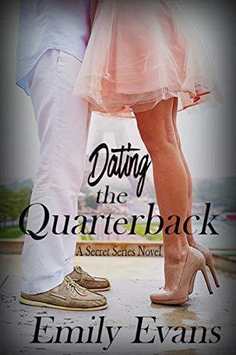Dating the Quarterback Emily Evans