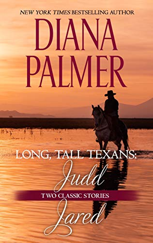 Long, Tall Texans: Judd & Long, Tall Texans: Jared  Diana Palmer