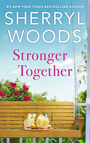 Stronger Together (The Calamity Janes) Sherryl Woods