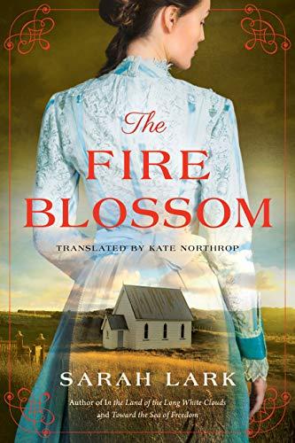 The Fire Blossom (The Fire Blossom Saga Book 1) Sarah Lark