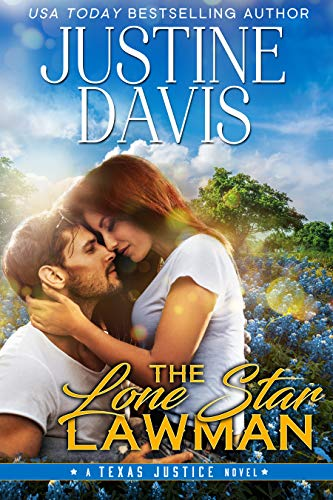The Lone Star Lawman (Texas Justice Book 1)  Justine Davis
