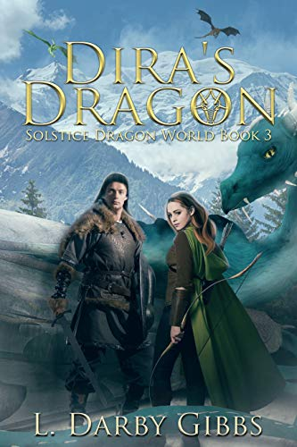 Dira's Dragon (Solstice Dragon World Book 3)  L. Darby Gibbs