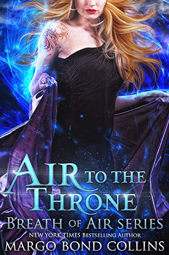Air to the Throne: Breath of Air Collection (Winds of Change Book 1)  Margo Bond Collins